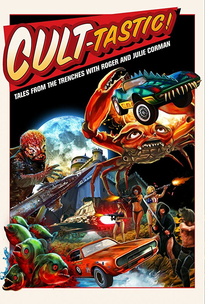 Cult-Tastic: Tales from the Trenches with Roger and Julie Corman (2019) постер